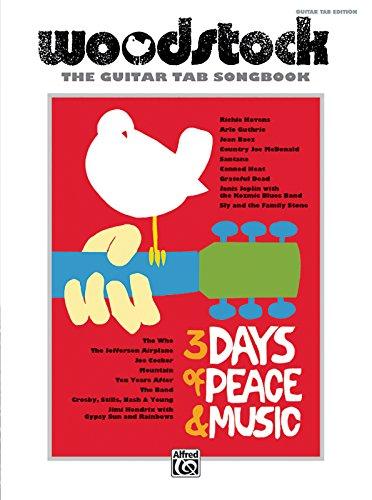 Woodstock -- The Guitar TAB Songbook (Guitar Tab Editions)