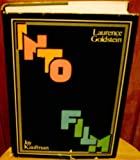 Into Film, Goldstein, Laurence and Kaufman, Jay, 0525134476