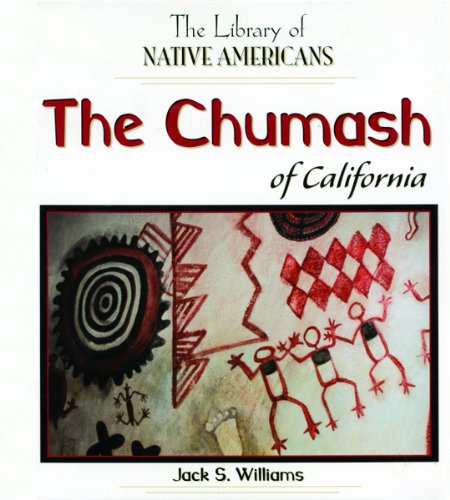 The Chumash of California (The Library of Native Americans)