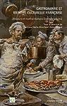 Gastronomie et identité culturelle française : Discours et représentations XIXe-XXIe siècles par Hache-Bissette