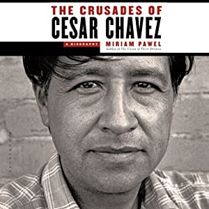 The Crusades of Cesar Chavez Audiobook