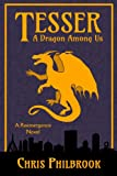 Tesser: A Dragon Among Us: A Reemergence Novel, Book One