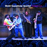 Experience by World Saxophone Quartet (2004-03-09)