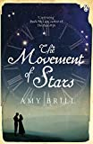 Front cover for the book The Movement of Stars by Amy Brill