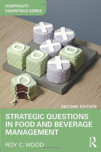 Strategic Questions in Food and Beverage Management (Hospitality Essentials Series)