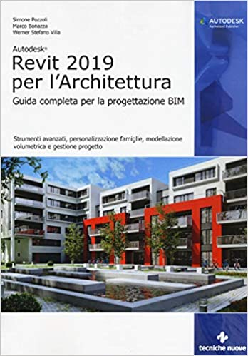 937b5141e16b Amazon.it  Autodesk Revit Architecture 2019. Guida completa per la ...