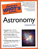 The Complete Idiot's Guide to Astronomy, Christopher De Pree and Alan Axelrod, 1592572197