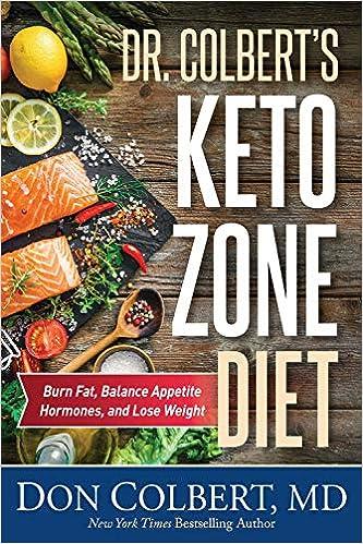 Dr Colbert S Keto Zone Diet Burn Fat Balance Appetite Hormones