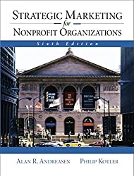 Strategic Marketing for NonProfit Organizations (6th Edition)