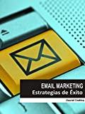 EMAIL MARKETING: Estrategias de Éxito (Spanish Edition)