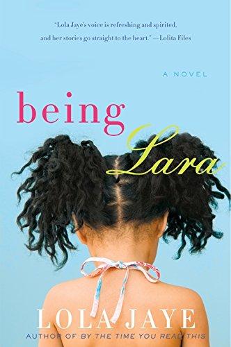 Read Online Being Lara: A Novel ebook