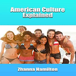 American Culture Explained
