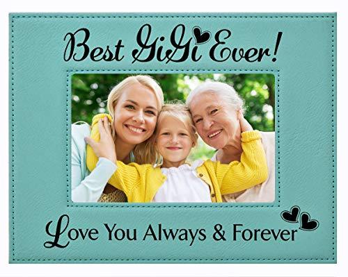 GIFT FOR GiGi - Engraved Leatherette Picture Frame - Best GiGi Ever - Love You Always & Forever - Mothers Day Gift GIGI Birthday Gift GiGi Christmas Gift Grandma from Grandchildren (4x6, Teal)