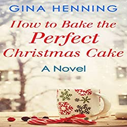 How to Bake the Perfect Christmas Cake