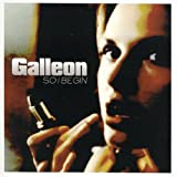So I Begin by Galleon (2003-05-20)