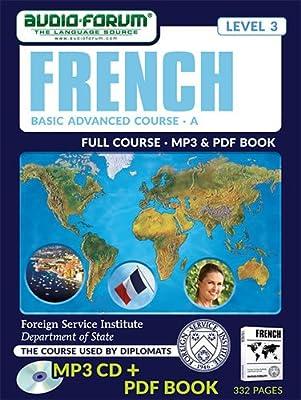 FSI: Basic French Advanced A (MP3/PDF): Foreign Service