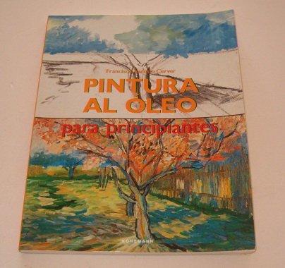 Pintura Al Oleo Para Principiantes by Brand: Konemann