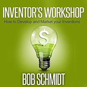 Inventor's Workshop Audiobook