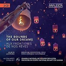 The Bounds of our Dreams / Aux frontières de nos rêves