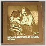 Indian Artists at Work, Ulli Steltzer, 0295955988