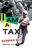 I Am a Taxi (Cocalero Novels)