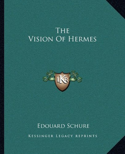 The Vision Of Hermes