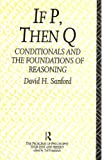 If P Then Q, David H. Sanford, 0415079942