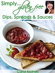 Simply Gluten Free Dips, Spreads & Sauces