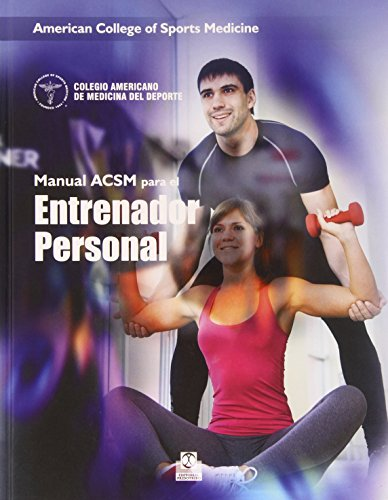 Descargar Libro Manual Acsm Para El Entrenador Personal American College Of Sports Medicine