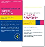 Oxford Handbook of Clinical Dentistry 6e and Oxford Assess and Progress: Clinical Dentistry 1e