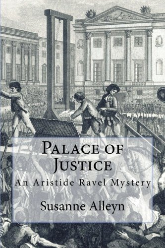 Palace of Justice (Aristide Ravel Mysteries) ebook