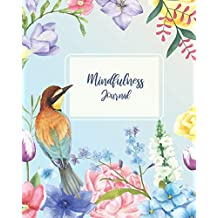 """Mindfulness Journal: Days of Prayer, Praise, and Cultivating An Attitude Of Gratitude 8""""x10"""""""