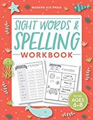 Sight Words and Spelling Workbook for Kids Ages 6-8: Learn to Write and Spell Essential Words | Kindergarten W