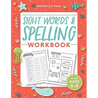 Sight Words and Spelling Workbook for Kids Ages 6-8: Learn to Write and Spell Essential Words | Kindergarten Workbook, 1st Grade Workbook and 2nd ... | Reading & Phonics Activities + Worksheets