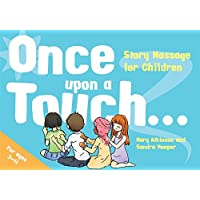 Once Upon a Touch... (Story Massage Book)