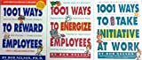img - for 1001 Ways to Reward Employees/1001 Ways to Energize Employees/1001 Ways to Take Initiative At Work book / textbook / text book