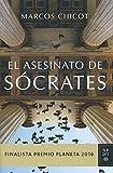El Asesinato De Sócrates (Volumen independiente)