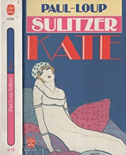 Kate, Sulitzer, Paul-Loup