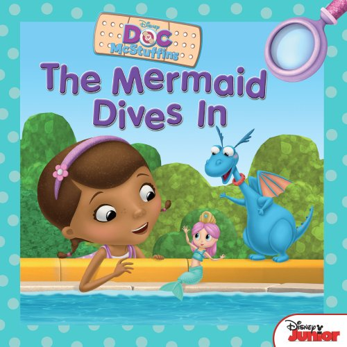Doc McStuffins:  The Mermaid Dives In (Disney Storybook (eBook))