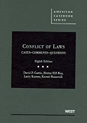 Currie, Kay, Kramer and Roosevelt's Conflict of Laws, Cases, Comments, Questions, 8th (American Casebook Series) (English and English Edition)