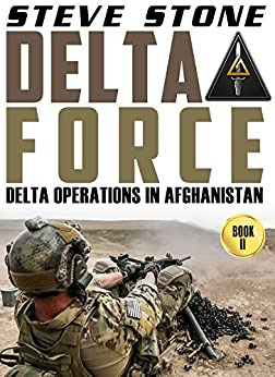 Download PDF Delta Force - Delta Operations in Afghanistan - Special Forces War in Afghanistan