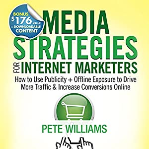 Media Strategies for Internet Marketers Audiobook