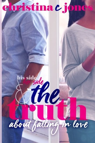 Books : The Truth: His Side, Her Side, and The Truth About Falling in Love