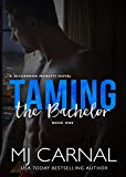 Taming the Bachelor (A Dickerman Moretti Novel Book 1)