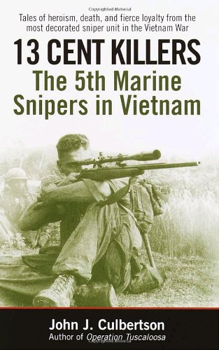 13 Cent Killers: The 5th Marine Snipers in - Canada Cent