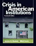 img - for Crisis in American Institutions: 14th (fourth) edition book / textbook / text book