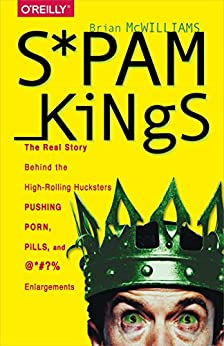 Behind high hucksters king porn pushing real rolling spam story