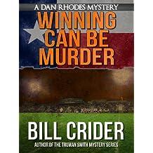 Winning Can Be Murder - A Dan Rhodes Mystery (Dan Rhodes Mysteries Book 8)