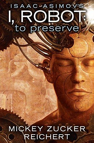 Isaac Asimov's I, Robot: To Preserve