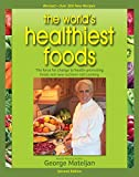 By George Mateljan - World's Healthiest Foods, 2nd Edition: The Force For Change To He (2nd Edition) (2015-06-12) [Paperback]